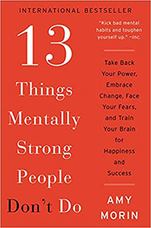 13 Things Mentally Strong People Do: Self-Help Book